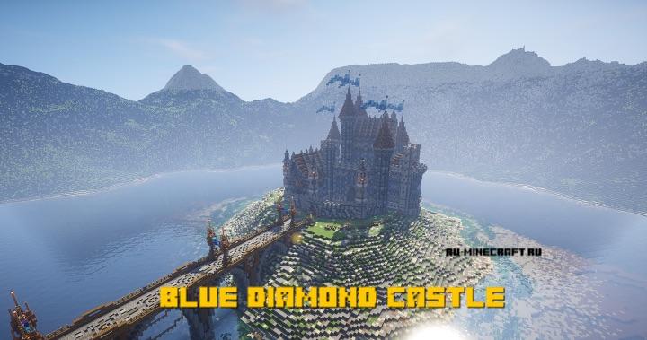 Blue Diamond Castle - замок на острове [1.15] [1.14.4] [1.13.2] [1.12.2]