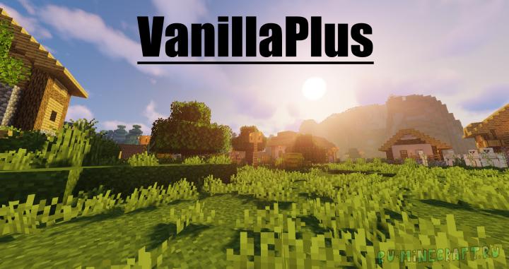 +VanillaPlus+ - улучшенная ванилла [1.15.1] [1.14.4] [1.13.2] [16x]