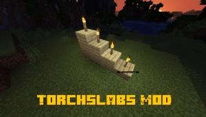 Torch Slabs Mod - факел на полублоке [1.16.1] [1.15.2] [1.14.4] [1.12.2]
