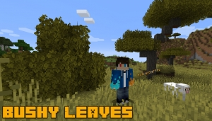 Bushy Leaves - текстура более реалистичной листвы [1.15.1] [1.14.4] [1.12.2] [16x]