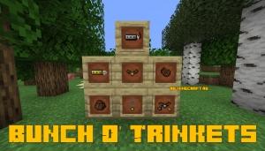 Bunch O' Trinkets - различные полезные вещи [1.16.1] [1.15.2]