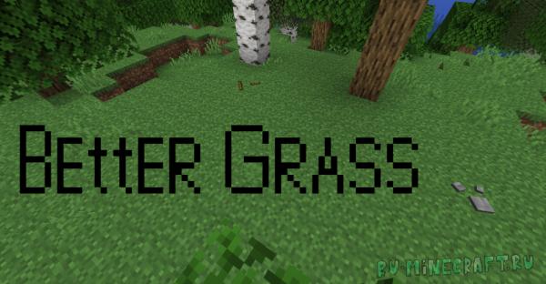 BetterGrass - ресурспак который улучшает блоки травы [1.14.4] [1.13.2] [16x]