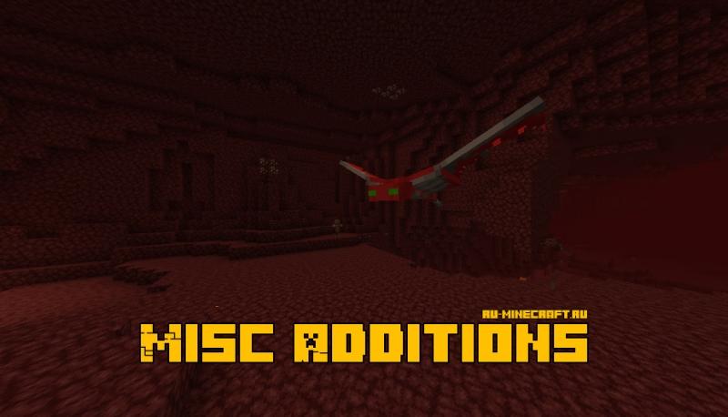 Misc Additions - новые мобы в аду, руды, предметы [1.15.2]