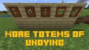 More Totems Of Undying - больше тотемов бессмертия [1.16.5] [1.15.2]