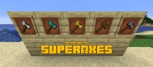 SuperAxes - супер топоры [1.16.4] [1.15.2]