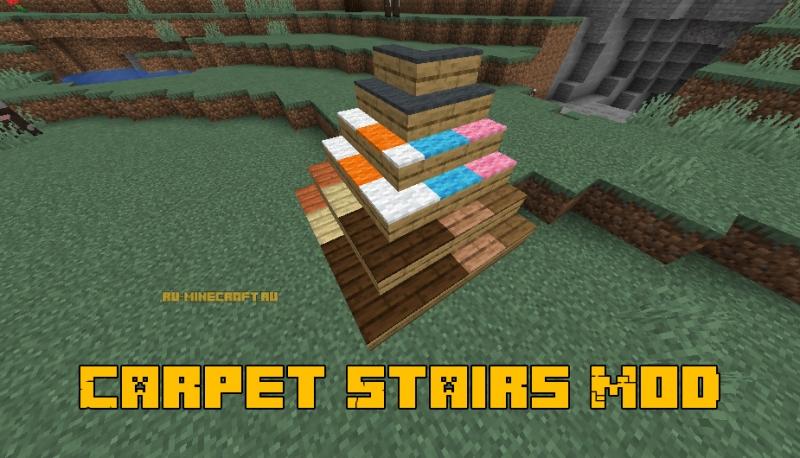 Carpet Stairs Mod - лестницы с отделкой [1.16.1] [1.15.2] [1.14.4]