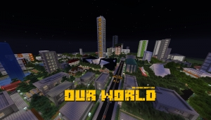 Our world - реалистичный город [1.15.2] [1.14.4] [1.13.2]