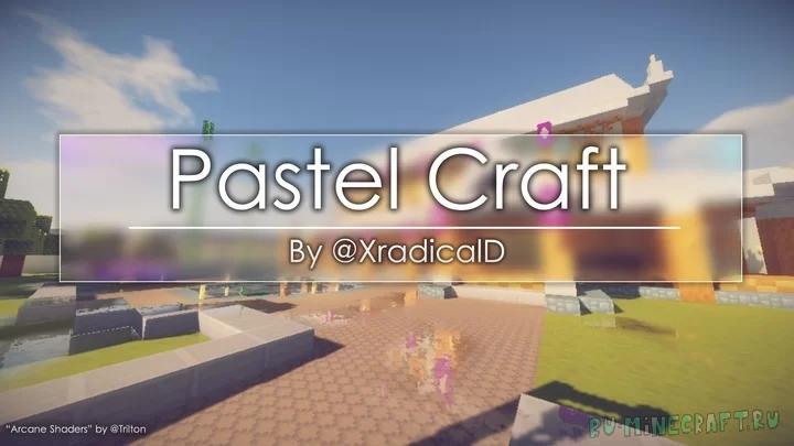 Pastel Craft - пастельный ресурспак [1.16.1] [1.15.2] [1.14.4] [1.13.2] [16x]