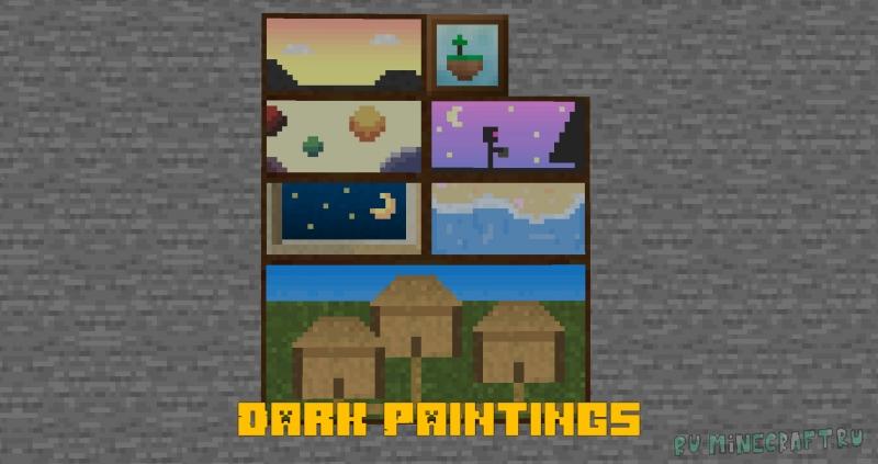 Dark Paintings - немного новых картин [1.16.5] [1.15.2]