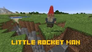 Little Rocket Man - маленький гном [1.15.2]