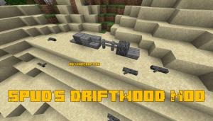 Spud's Driftwood Mod - сухостой [1.14.4]