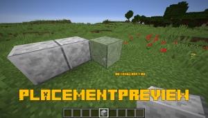 PlacementPreview - превью постановки блока [1.15.2]