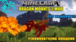 Dragon Mounts (Realm of The Dragons) - драконы [1.15.2] [1.12.2] [1.11.2] [1.10.2] [1.8.9] [1.7.10]