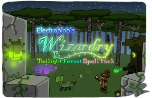 Electroblob's Wizardry: Twilight Forest Spell Pack - дополнение [1.12.2]
