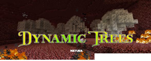 Dynamic Trees - поддержка деревьев Natura [1.12.2]