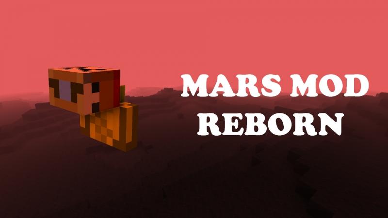 Mars Mod Reborn - измерение Марс [1.16.5] [1.15.2] [1.14.4]