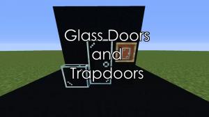 Glass Doors and Trapdoors - стеклянные двери и люки [1.16] [1.15.2] [16x]