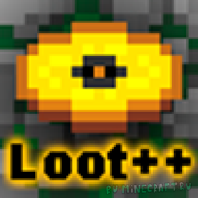 Loot++ - настраивай лут [1.8.9] [1.7.10]
