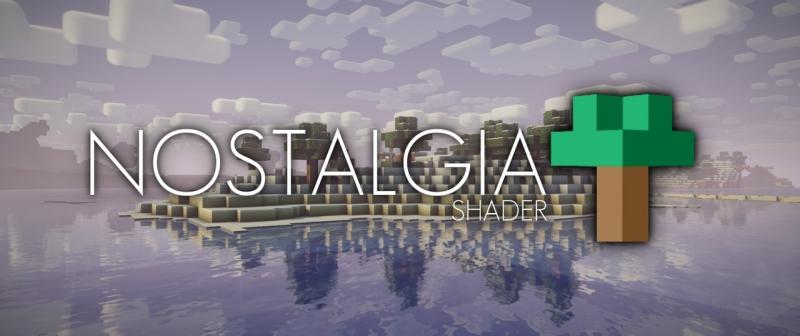 Nostalgia Shader - шейдер ностальгия [1.15.2] [1.14.4] [1.12.2]