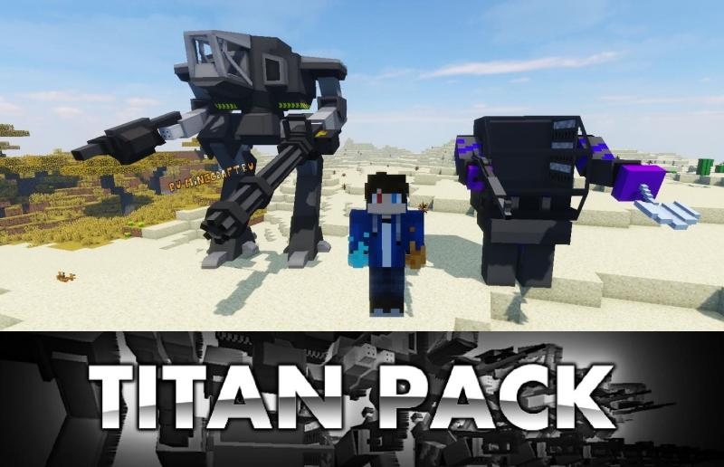 Titan Pack + Mecha Parts Pack - роботы-титаны, мехи [1.12.2] [1.8] [1.7.10]