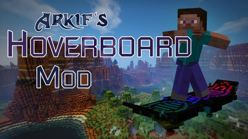Arkif's Hoverboard Mod - ховерборд, летающая доска [1.12.2] [1.7.10]