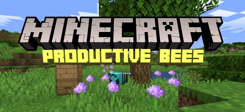 Productive Bees - пчелы добывают ресурсы [1.16.3] [1.15.2]