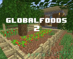 GlobalFoods 2 - простой мод на еду, структуры, декор [1.15.2] [1.14.4]