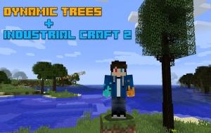 Dynamic Trees - Industrial Craft 2 - поддержка индастриал крафта [1.12.2]