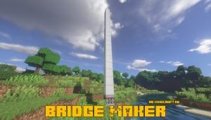 Bridge Maker - блок для постройки блоков вверх [1.16.5] [1.15.2] [1.14.4]
