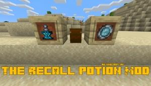 The Recall Potion Mod - зелье возвращения на спавн [1.15.2]