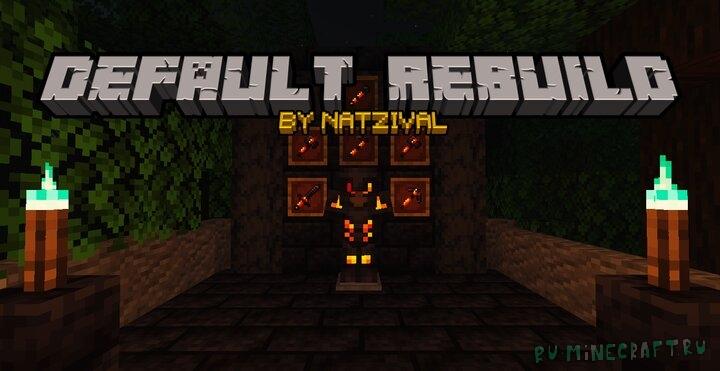 Natzival's Default Rebuild - ребилд стандартного ресурспака [1.16.1] [1.15.2] [16x]