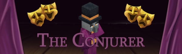 The Conjurer - моб-босс фокусник [1.16.4] [1.15.2]