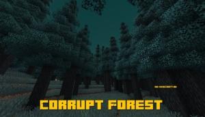 Corrupt Forest - искаженный лес [1.15.2]