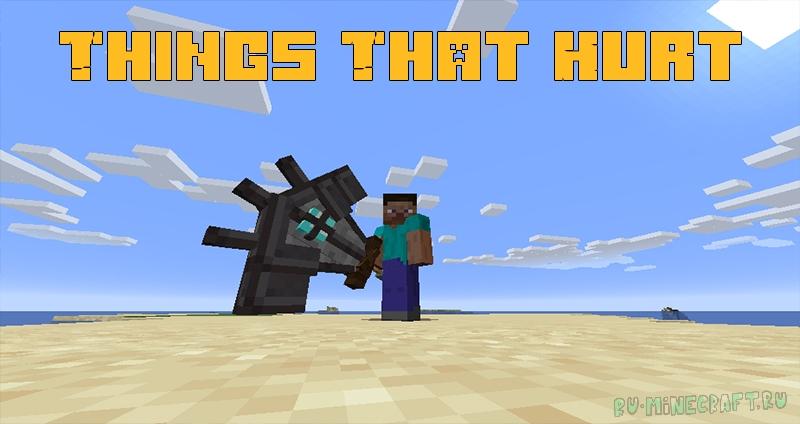 Things That Hurt - смертоносное оружие [1.15.2]
