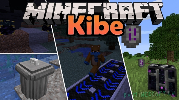 Kibe Mod - разные полезные предметы [1.16.3] [1.15.2]