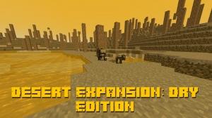 Desert Expansion: Dry Edition - расширение пустыни [1.16.2]