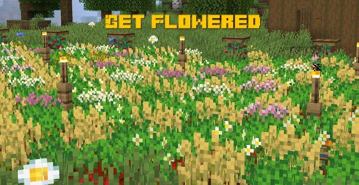 Get Flowered - цветы в полях с сельхоз культурами [1.16.2] [16x]