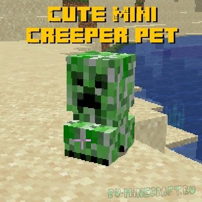 Cute Mini Creeper Pet - маленький милый крипер [1.15.2]