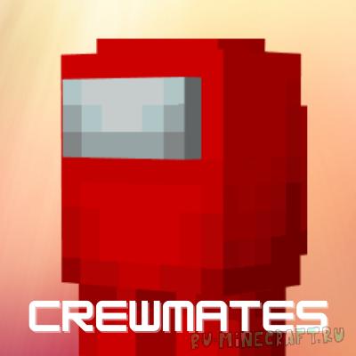 Crewmates - мод по Among Us [1.16.1]