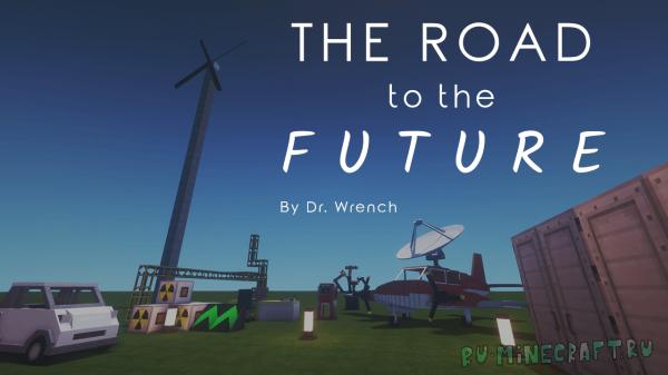 The Road to the Future - сборка на будущее и технологии [1.12.2] [20+ модов]