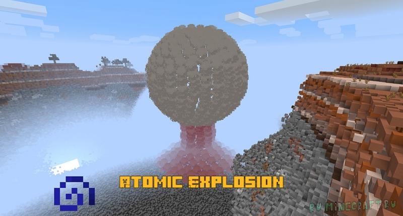 Atomic Explosion - атомное оружие [1.16.3]