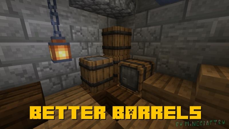 Better Barrels - улучшенные бочки [1.16.3]