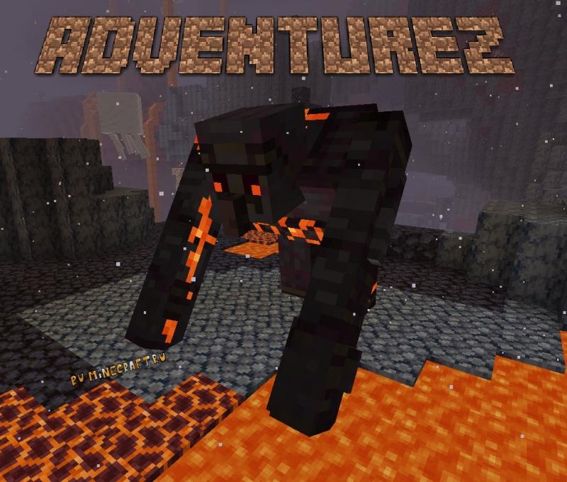 AdventureZ - новые мобы в аду, сильный босс [1.16.4]