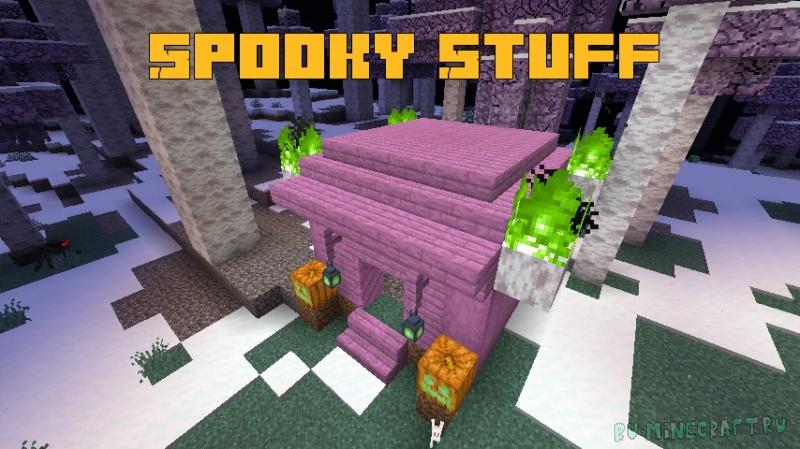 Spooky Stuff - хеллоуин биом [1.16.3]