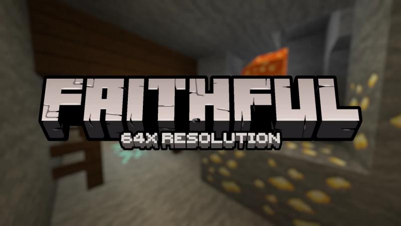 Faithful 64x - текстурпак феитфул с высоким разрешением [1.16.3] [1.15.2] [1.14.4] [64x]