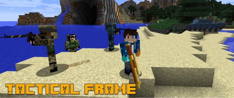 Tactical Frame - оружие, мобы, военный хардкор [1.12.2] [1.10.2] [1.7.10]