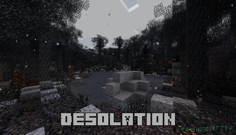 Desolation - обугленный криповый лес [1.16.4]