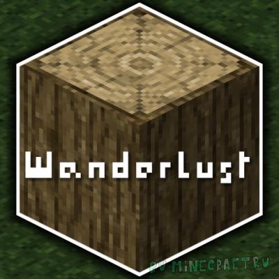 Wanderlust - красивый ресурспак в разрешении [1.16.4] [1.15.2] [32x]
