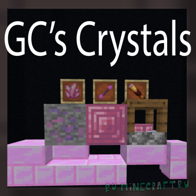 GC's Crystals - кристаллы [1.15.2]