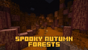 Spooky Autumn Forests - криповый осенний лес [1.16.4]